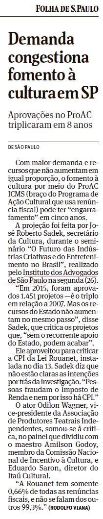 Demanda congestiona fomento à cultura em São Paulo