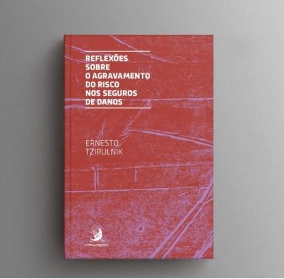 Livro traz reflexões sobre agravamento do risco nos seguros de danos