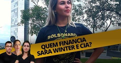 Quem financia Sara Winter e cia?