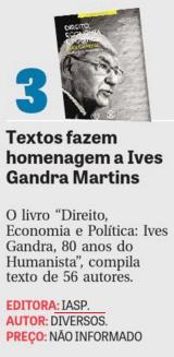 Textos fazem homenagem a Ives Gandra Martins