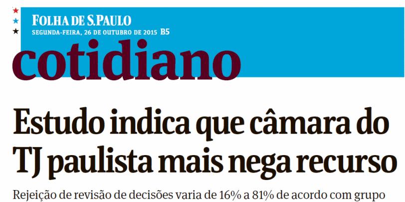 Estudo indica que câmara do TJ paulista mais nega recurso