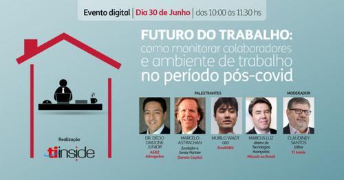 Evento discute como será o retorno e futuro do trabalho nesta terça, 30