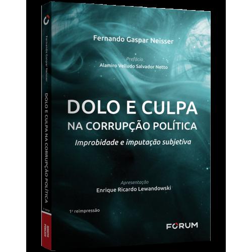 Lançamento do livro Dolo e Culpa na Corrupção Política