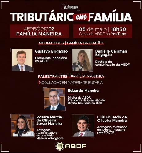 Websérie 'Tributário em Família' debate modulação em matéria tributária
