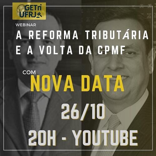 Live: A Reforma Tributária e a volta da CPMF